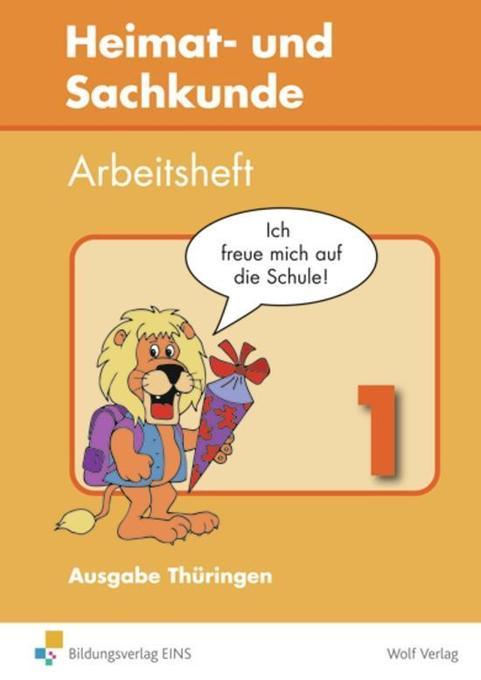 Heimat- und Sachkunde 1. Arbeitsheft. Thüringen als Buch
