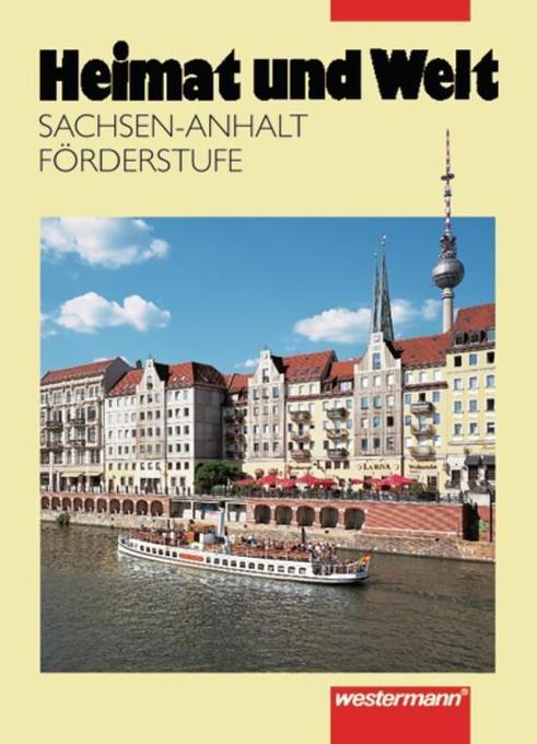Heimat und Welt. Förderstufe 5/6. RSR. Sachsen-Anhalt als Buch