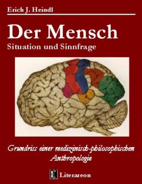 Der Mensch - Situation und Sinnfrage als Buch
