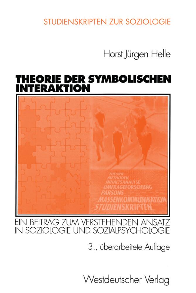 Theorie der Symbolischen Interaktion als Buch