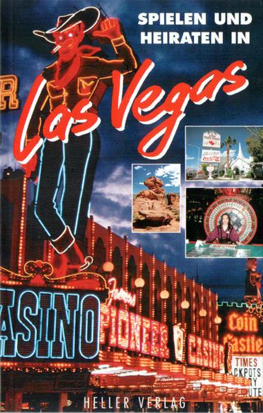 Spielen und Heiraten in Las Vegas als Buch