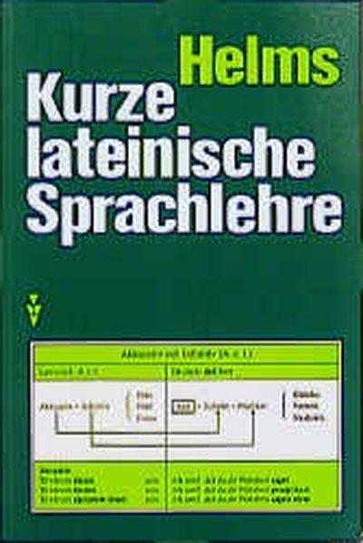 Kurze lateinische Sprachlehre als Buch