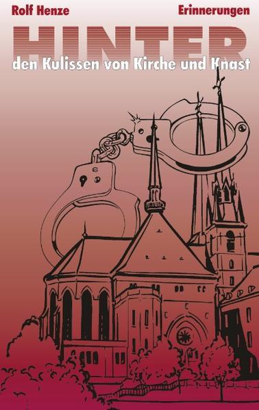 Hinter den Kulissen von Kirche und Knast als Buch