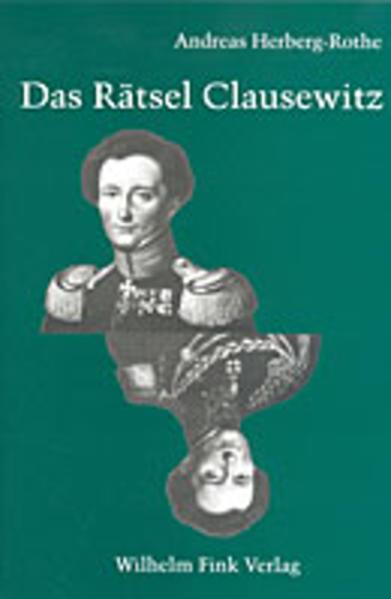 Das Rätsel Clausewitz als Buch