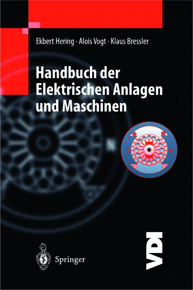 Handbuch der Elektrischen Anlagen und Maschinen als Buch