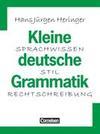 Kleine deutsche Grammatik. Neue Rechtschreibung