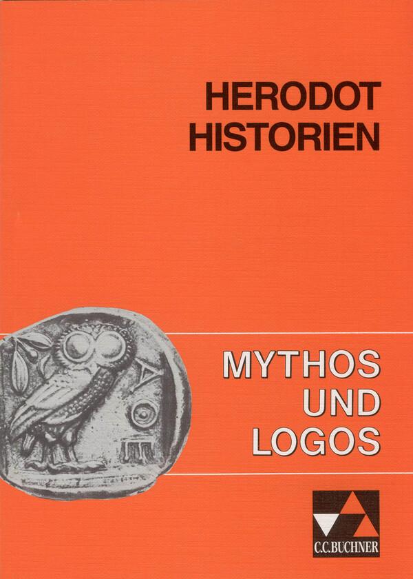 Mythos und Logos 3. Herodot: Historien als Buch