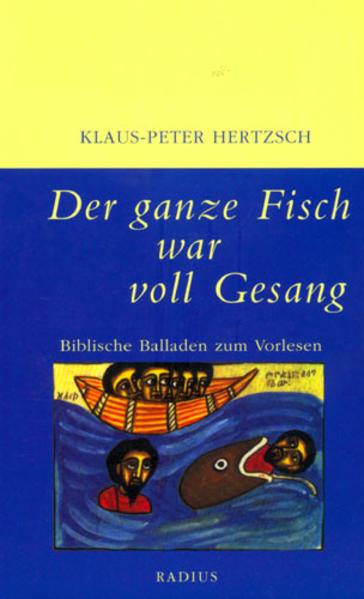 Der ganze Fisch war voll Gesang als Buch (kartoniert)
