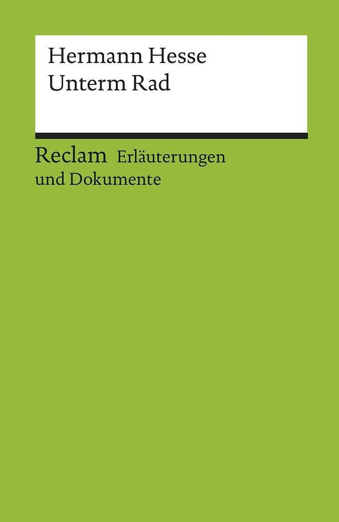 Unterm Rad. Erläuterungen und Dokumente als Taschenbuch