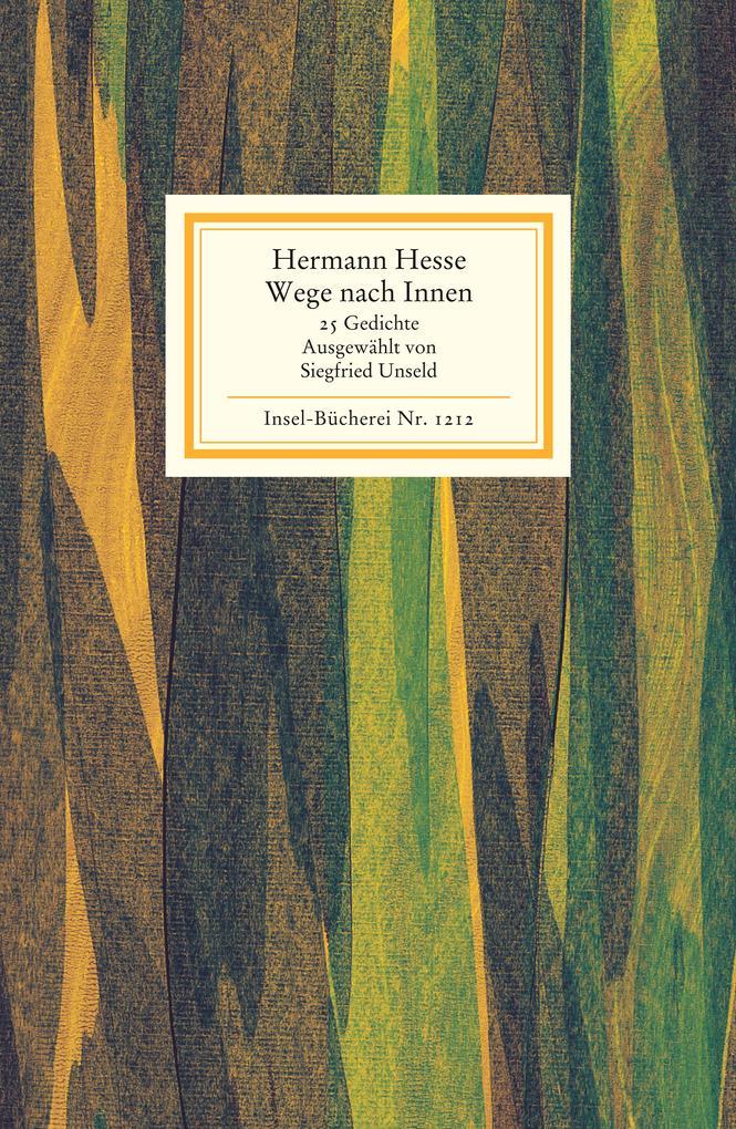 Wege nach innen als Buch von Hermann Hesse, Siegfried Unseld