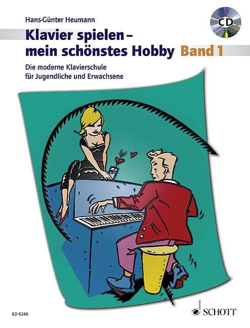 Klavierspielen - mein schönstes Hobby 1. Mit CD als Buch