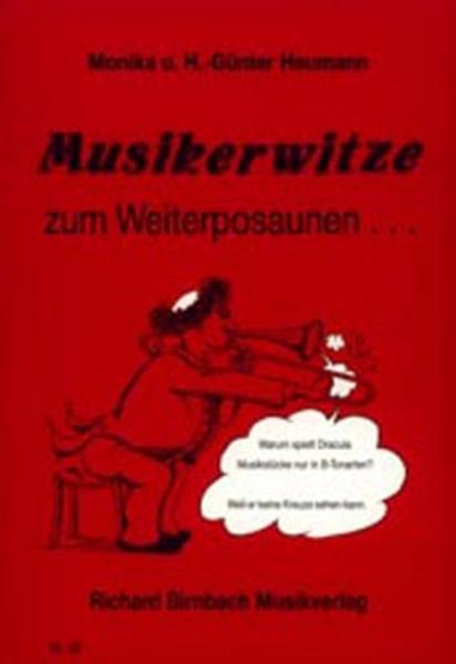 Musikerwitze zum Weiterposaunen ... als Buch