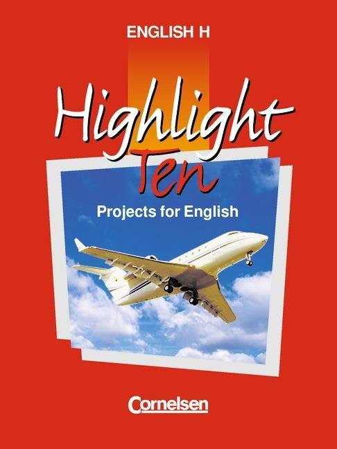 Highlight H. Highlight Ten. Schülerbuch als Buch