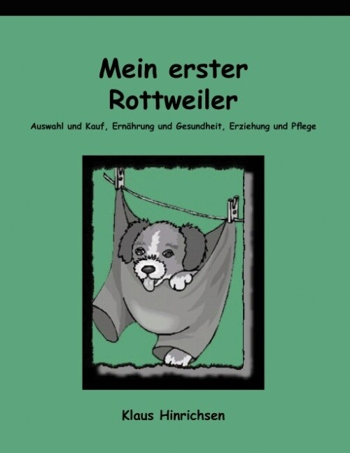 Mein erster Rottweiler als Buch