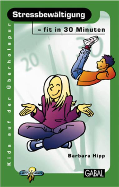Stressbewältigung - fit in 30 Minuten als Buch