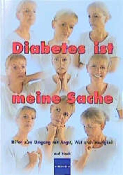 Diabetes ist meine Sache als Buch