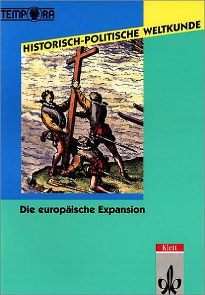 Historisch-Politische Weltkunde. Die europäische Expansion als Buch
