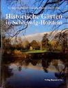 Historische Gärten in Schleswig-Holstein