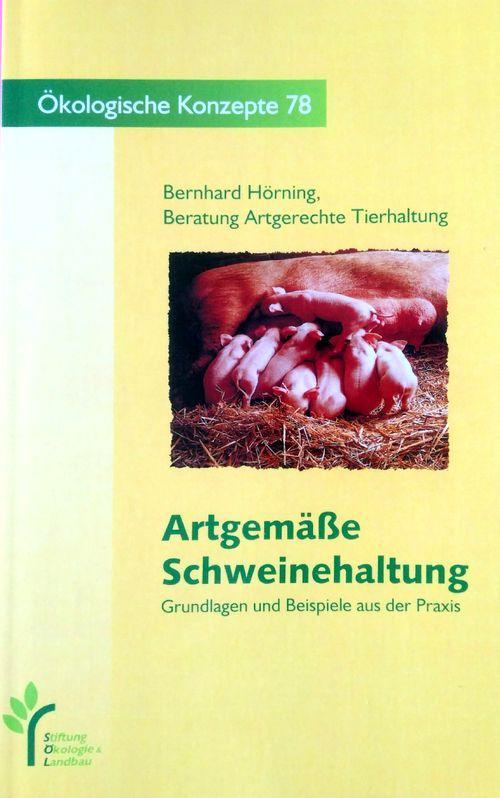 Artgemäße Schweinehaltung als Buch