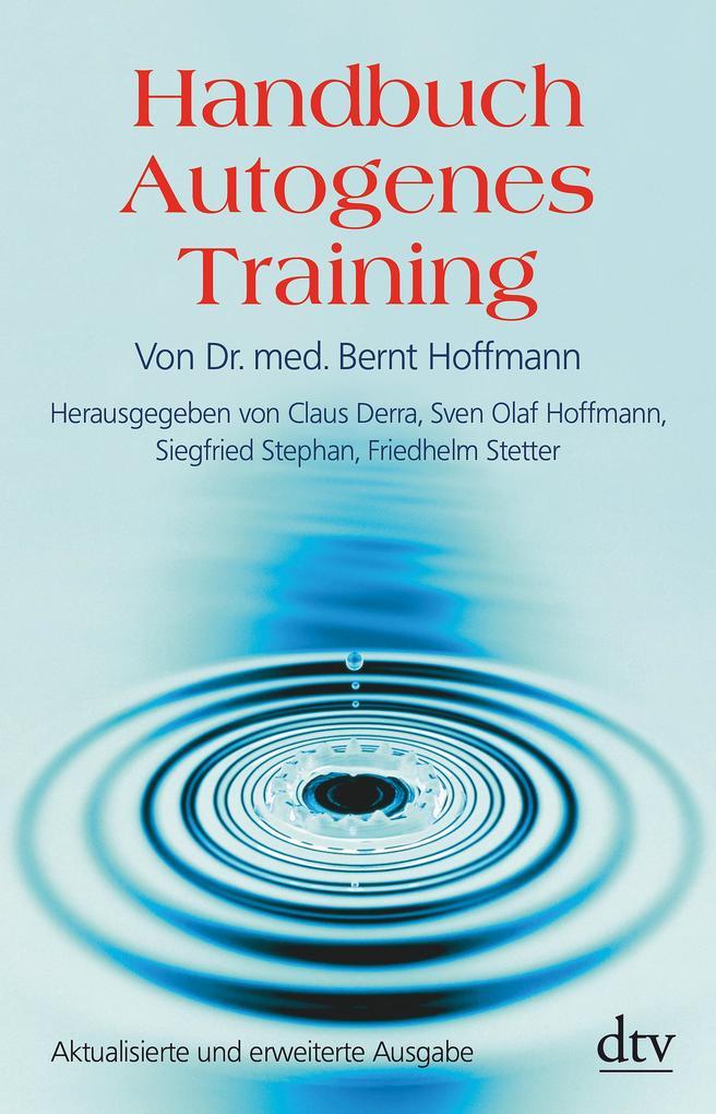 Handbuch Autogenes Training als Taschenbuch von Bernt H. Hoffmann