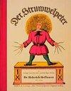Der Struwwelpeter oder lustige Geschichten und drollige Bilder von Heinrich Hoffmann