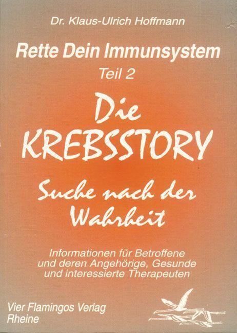 Rette Dein Immunsystem 2. Die Krebsstory als Buch