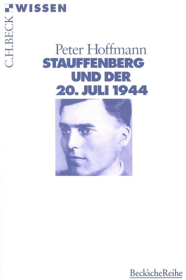 Stauffenberg und der 20. Juli 1944 als Taschenbuch