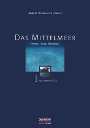 Das Mittelmeer 1. Allgemeiner Teil als Buch