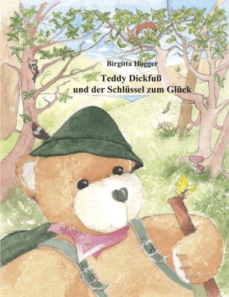 Teddy Dickfuß und der Schlüssel zum Glück als Buch