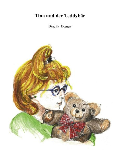 Tina und der Teddybär als Buch