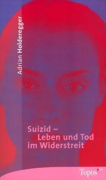 Suizid - Leben und Tod im Widerstreit als Taschenbuch