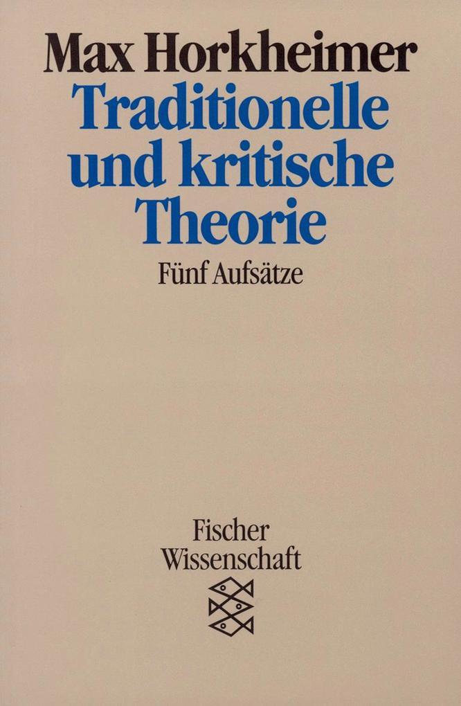 Traditionelle und kritische Theorie als Taschenbuch