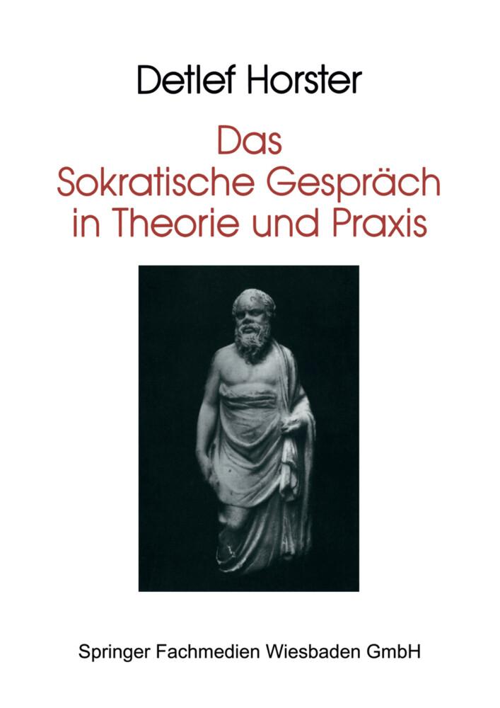 Das Sokratische Gespräch in Theorie und Praxis als Buch