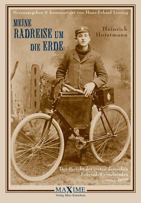 Meine Radreise um die Erde vom 2. Mai 1895 bis 16. August 1897 als Buch