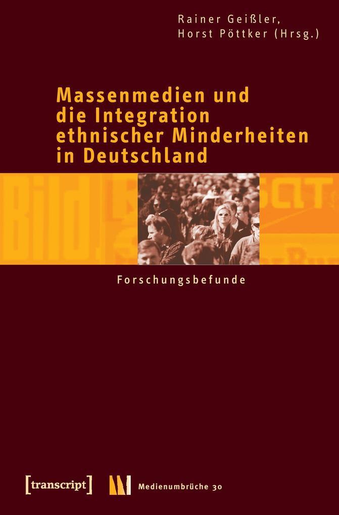 Massenmedien und die Integration ethnischer Minderheiten in Deutschland als Buch