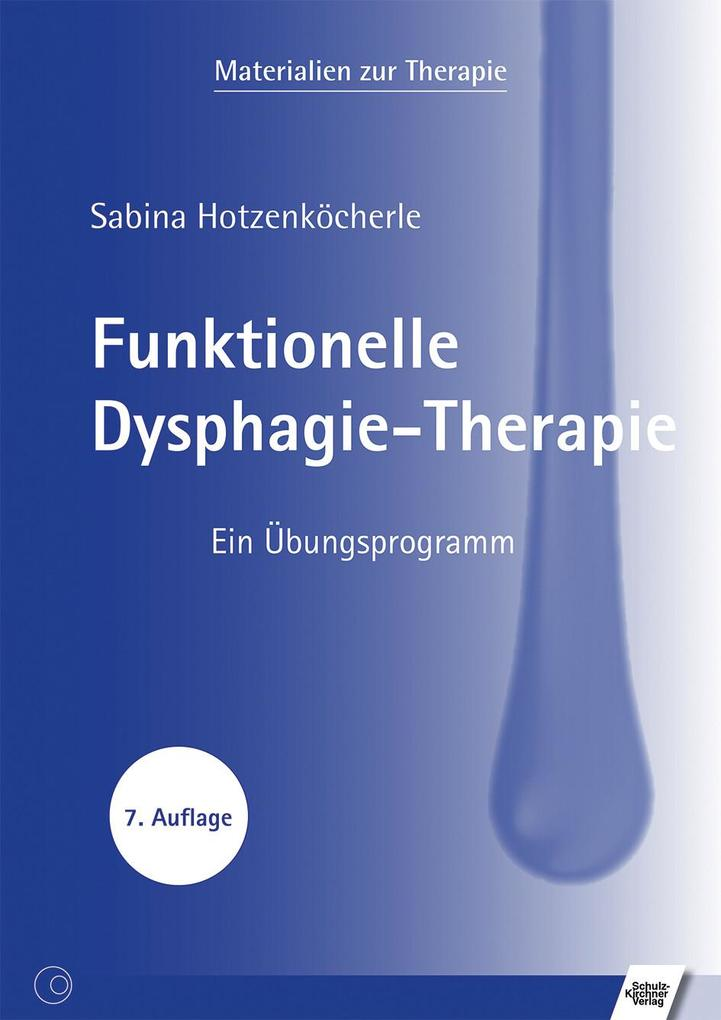 Funktionelle Dysphagie-Therapie als eBook