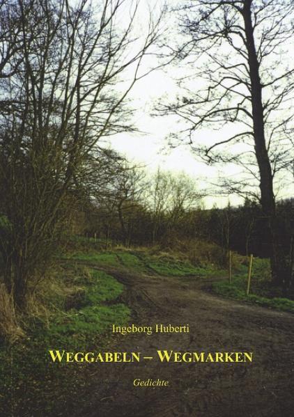 Weggabeln-Wegmarken als Buch