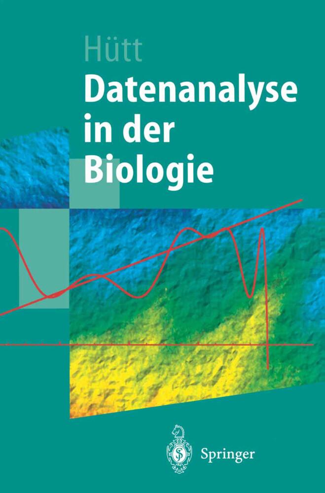 Datenanalyse in der Biologie als Buch