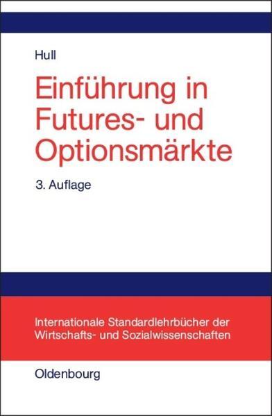 Einführung in Futures- und Optionsmärkte als Buch