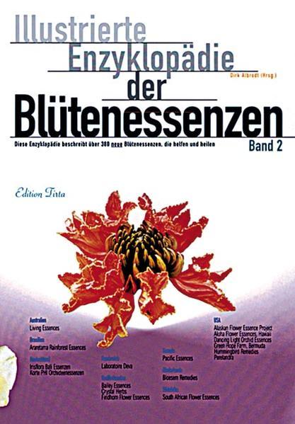Illustrierte Enzyklopädie der Blütenessenzen 2 als Buch