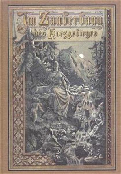 Im Zauberbann des Harzgebirges als Buch
