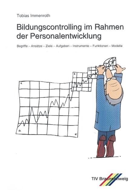 Bildungscontrolling im Rahmen der Personalentwicklung als Buch