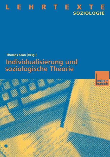Individualisierung und soziologische Theorie als Buch
