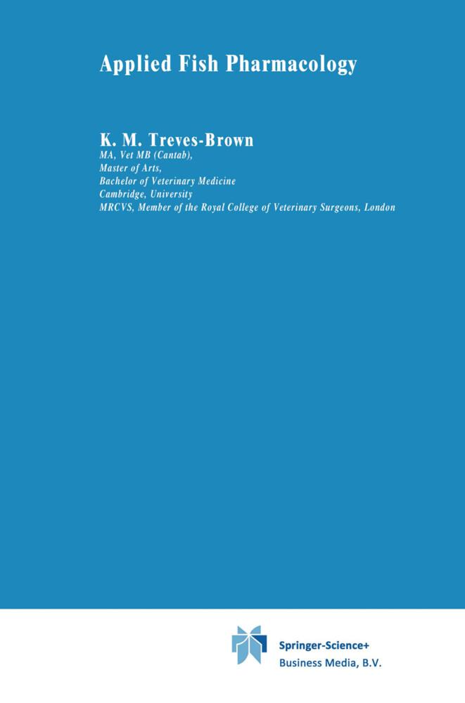 Applied Fish Pharmacology als Buch von K. M. Treves-Brown - Springer Netherlands