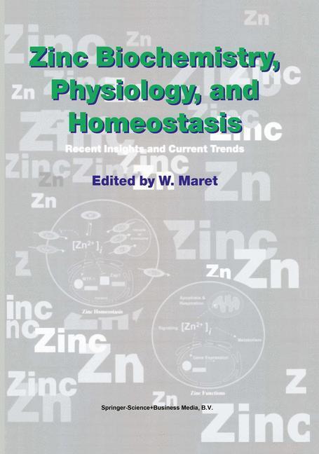 Zinc Biochemistry, Physiology, and Homeostasis als Buch von - Springer Netherlands