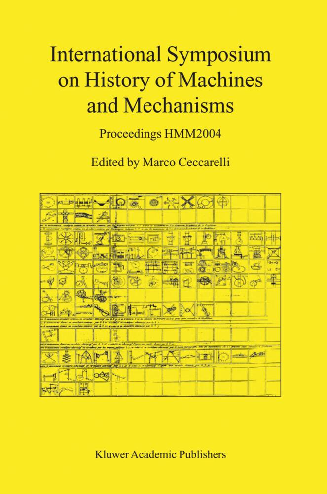 International Symposium on History of Machines and Mechanisms als Buch von - Springer Netherlands