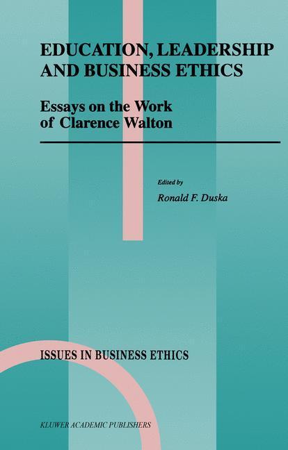 Education, Leadership and Business Ethics als Buch von - Springer Netherlands