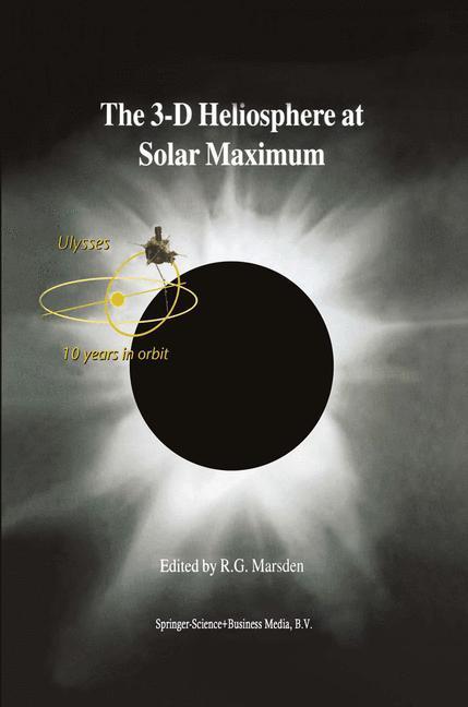 The 3-D Heliosphere at Solar Maximum als Buch von - Springer Netherlands