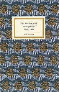 Insel Bücherei Bibliographie 1912-1999 als Buch