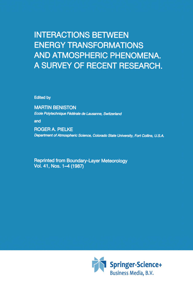 Interactions between Energy Transformations and Atmospheric Phenomena. A Survey of Recent Research als Buch von - Springer Netherlands